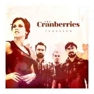 The Cranberries - Tomorrow [Single] (2011) - новый Single