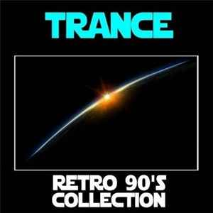 VA-Trance Retro 90's Collection (2011) - скачать транс 90-х
