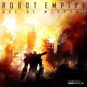 Robot Empire - Use of Weapons EP (2012) - ������� �������