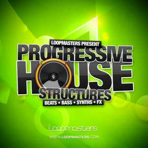 сэмплы progressive house - Loopmasters Progressive House Structures