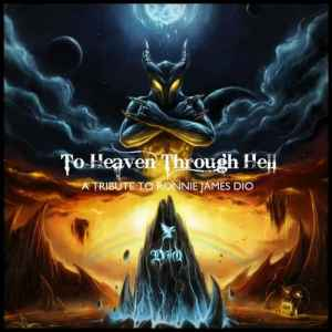 VA - To Heaven Through Hell. A Tribute To Ronnie James Dio (2011) - ����� �������