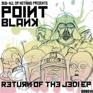Point.Blank - Return Of The Jedi EP (2012) - скачать дабстеп