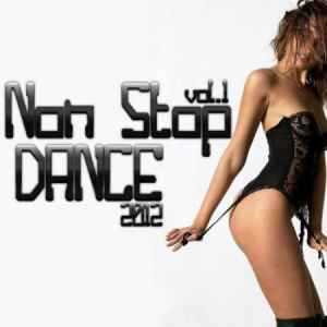 Non Stop Dance vol.1 (2012) Хаус музыка