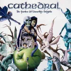 Cathedral - The Garden Of Unearthly Delights [Remastered] (2012) - новый альбом