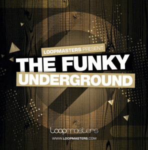 ������ House - Loopmasters The Funky Underground