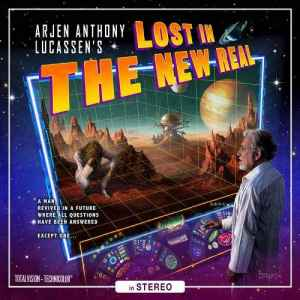 Arjen Anthony Lucassen - Lost In The New Real (2012) - новый альбом