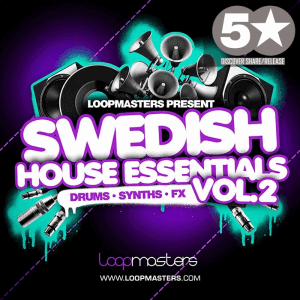 сэмплы house - Loopmasters Swedish House Essentials Vol.2