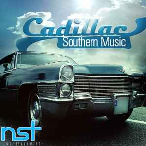������ dirty south - Nst Entertainment - Cadillac Southern Music