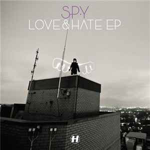 S.P.Y - Love And Hate EP (2012) - ������� ����-�-���