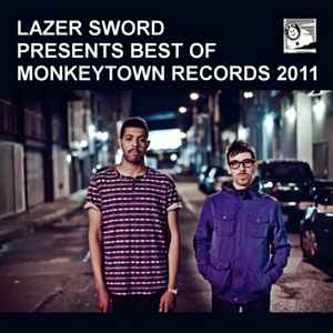 Lazer Sword Presents Best Of Monkeytown Record  (2012) - ����� �������