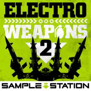 сэмплы electro - Sample Station Electro Weapons 2 (Wav)