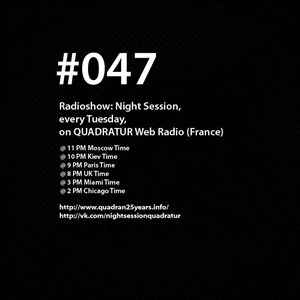 Night Session - Episode #047 (2012) - скачать подкаст дабстепа