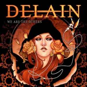 Delain - We Are The Others [Special Edition] (2012) - новый альбом