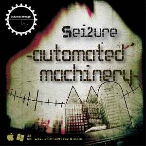 сэмплы hardcore - Industrial Strength Records Sei2ure : Automated Mach