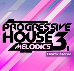 сэмплы house / electro - Sounds To Sample Progressive House Melodics 3
