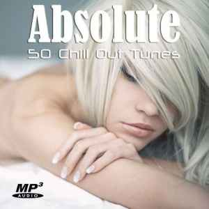 VA - Absolute Chill Out Tunes (2012) - новый сборник