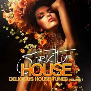 Strictly House (Delicious House Tunes Vol.7) (2012) - Новый сборник