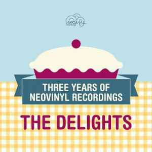 Three Years Of Neovinyl Recordings: The Delights (2012)