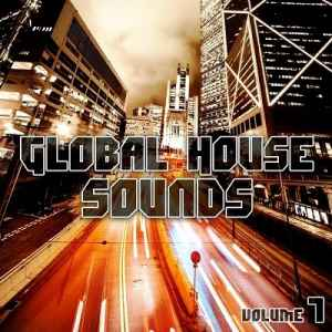 Global House Sounds Vol.7 (2012) - ����� �������