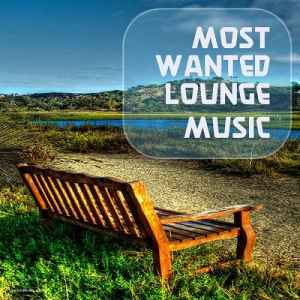 Most Wanted Lounge Music (2012) - ����� �������
