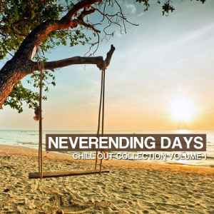 Neverending Days Vol.1: Chill Out Collection (2012) - Новый сборник