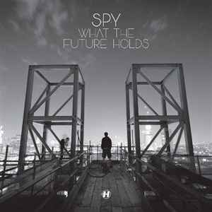 S.P.Y - What The Future Holds (2012) - скачать драм-н-бейс