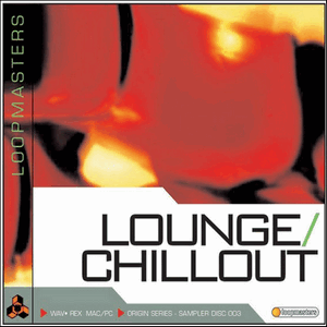 сэмплы Lounge и Chillout Loopmasters Lounge Chillout [WAV]