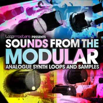 сэмплы techno / house - Loopmasters Sounds from the Modular