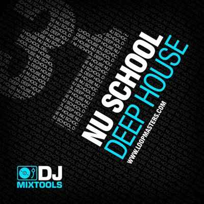 сэмплы house Loopmasters DJ Mixtools 31: Nu School Deep House [WAV]