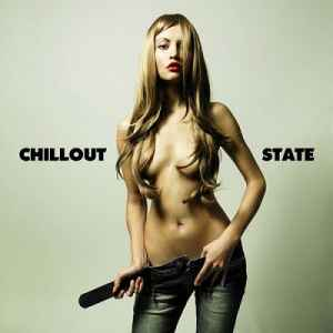 Chillout State (2012) - Новый сборник