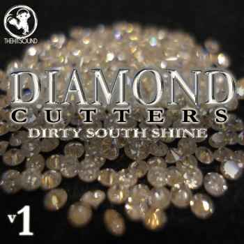 сэмплы dirty south - The Hit Sound Diamond Cutters: Dirty South Shine