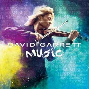 David Garrett - Music [Deluxe Edition] (2012) - новый альбом