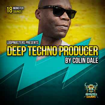 сэмплы techno - Monster Sounds Colin Dale Deep Techno Producer