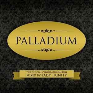 Palladium (The Official Compilation Albummixed by DJ Lady Trinity) (20