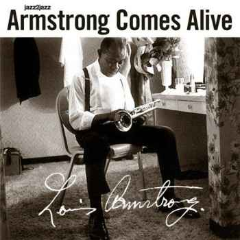 Louis Armstrong - Armstrong Comes Alive. Extended (2012) - новый сборник