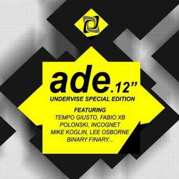 Amsterdam Dance Event 2012 (Undervise Special Edition) (2012)