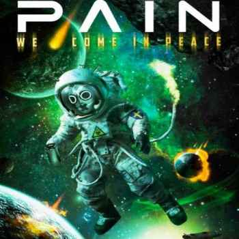 Pain - We Come In Peace (2012) - новый Live
