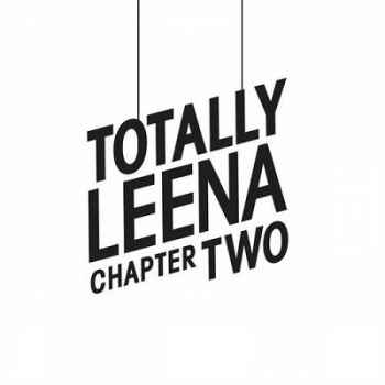 Totally Leena Chapter Two (2012) - Новый сборник