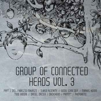 Group Of Connected Heads Vol.3 Part 1 (2012) - Новый сборник