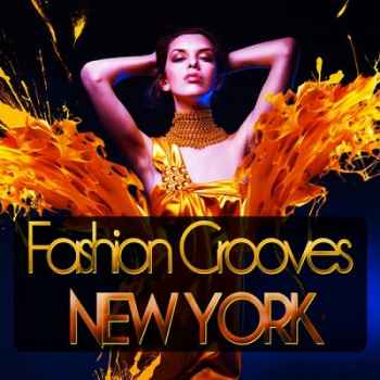 Fashion Grooves New York (2012) - ����� �������