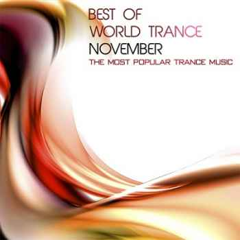 Best of World Trance November: The Most Popular Trance Music (2012)