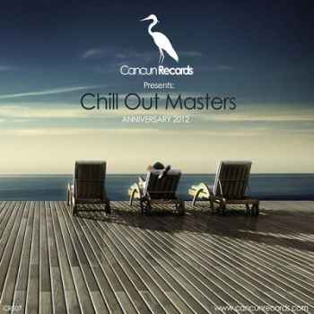 Chill Out Masters (2012) - Новый сборник