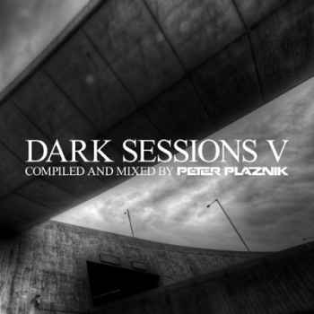 DarkPlaznik  Sessions V: Complied and mixed by Peter (2012) 320 + Loss