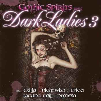 VA - Gothic Spirits. Dark Ladies 3 (2012) - новый сборник