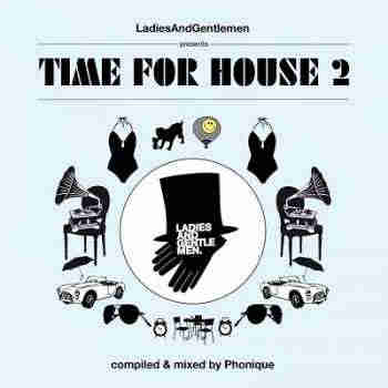 Time For House 2 (Compiled By Phonique) (2012) - Новый сборник