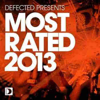 Defected Presents Most Rated 2013 (2012) - Новый сборник