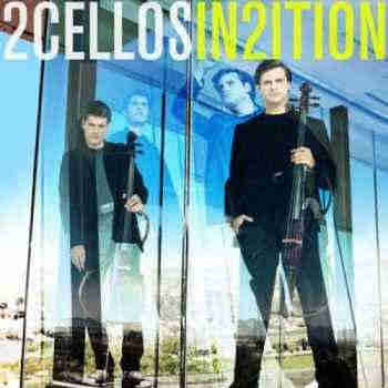 2Cellos - In2ition (2013) - новый альбом