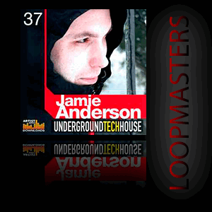 ������ ��� ���� Loopmasters Jamie Anderson Underground Tech House V1