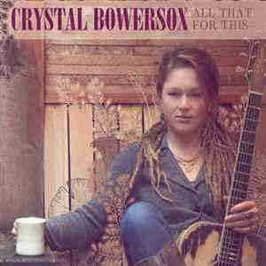 Crystal Bowersox - All That For This (2013)  - новый Альбом