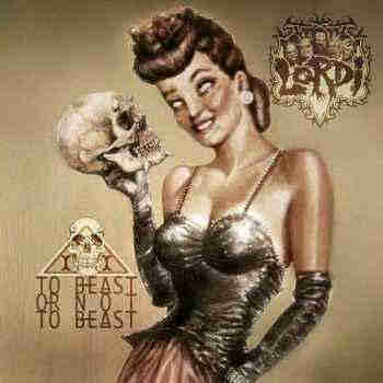 Lordi - To Beast or Not To Beast (2013) - новый альбом